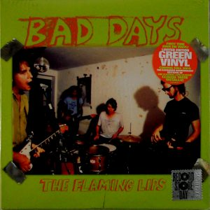 "FLAMING LIPS, THE bad days 10"" inch"