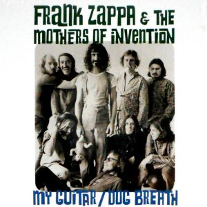 """ZAPPA, FRANK (MOTHERS OF INVENTION) my guitar 7"""""""