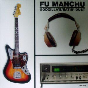 FU MANCHU GODZILLA'S EATIN LP