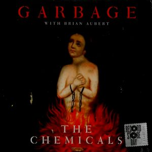 "GARBAGE the chemicals 10"" inch"