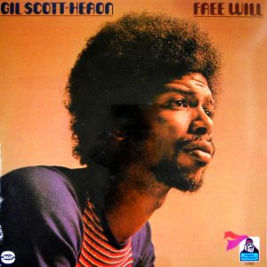 SCOTT-HERON, GIL free will LP