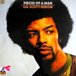 SCOTT-HERON, GIL pieces of a man LP