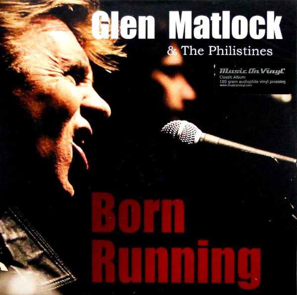 MATLOCK, GLEN & THE PHILISTINES born running lp