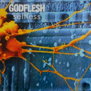 GODFLESH selfless LP