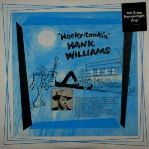 WILLIAMS, HANK honky tonkin' LP