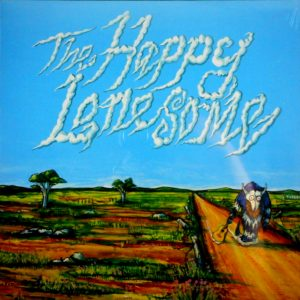 HAPPY LONESOME, THE the happy lonesome LP