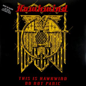 HAWKWIND this is hawkwind do not panic LP