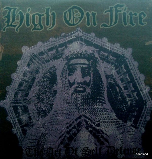 high on fire art of self defence lp