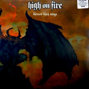 HIGH ON FIRE blessed black wings LP