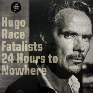 RACE, HUGO 24 hours to nowhere LP