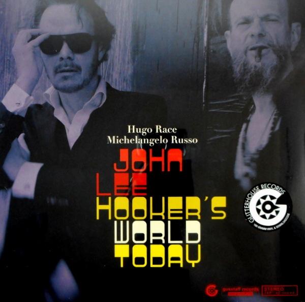RACE, HUGO & MICHELANGELO RUSSO john lee hooker's world today LP