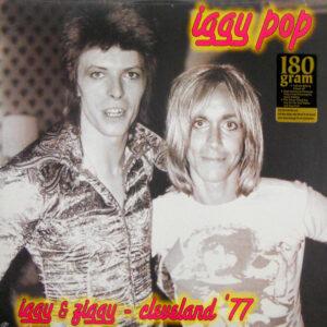 POP, IGGY & DAVID BOWIE iggy & ziggy cleveland '77 LP