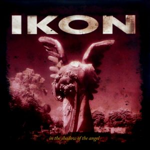 IKON in the shadow of the angel LP