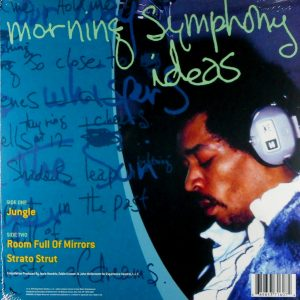HENDRIX, JIMI morning symphony ideas 10""