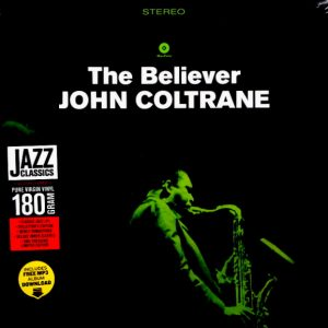 COLTRANE, JOHN the believer LP