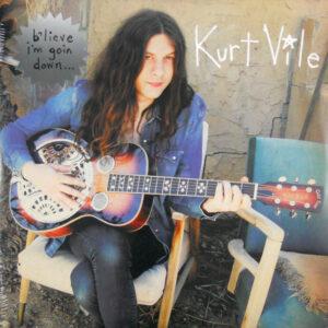 VILE, KURT b'lieve I'm goin down LP