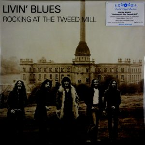 LIVIN' BLUES rocking at the tweed mill LP