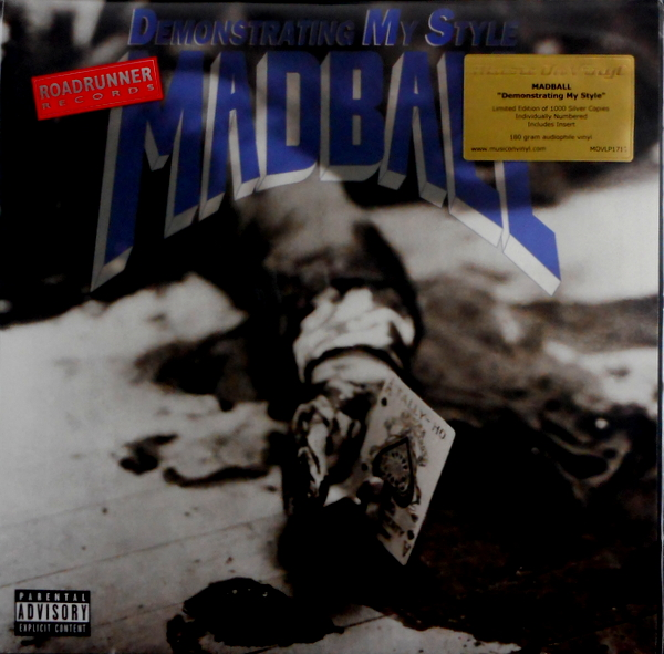 MADBALL demonstrating my style LP