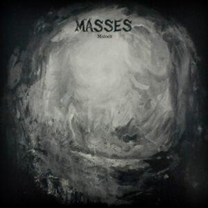 MASSES moloch LP