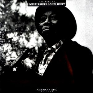 MISSISSIPPI JOHN HURT the best of mississippi john hurt LP
