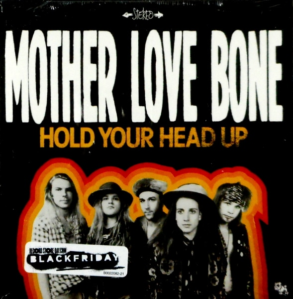 MOTHER LOVE BONE hold your head up 7""
