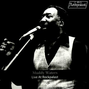 WATERS, MUDDY muddy waters live at rockpalast LP