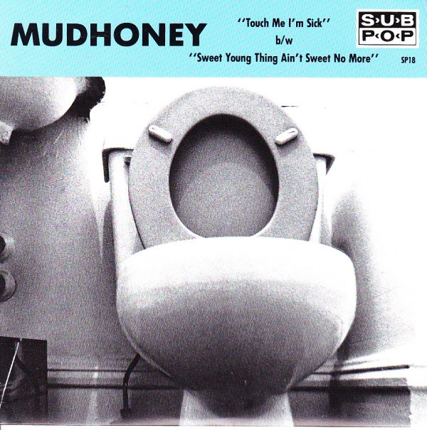 mudhoney touch me 7