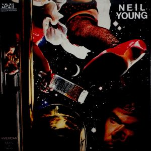 YOUNG, NEIL american stars & bars LP