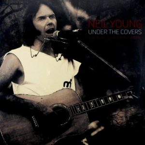 YOUNG, NEIL under the covers LP