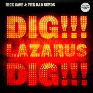 CAVE, NICK & THE BAD SEEDS dig!!! Lazarus dig!!! LP