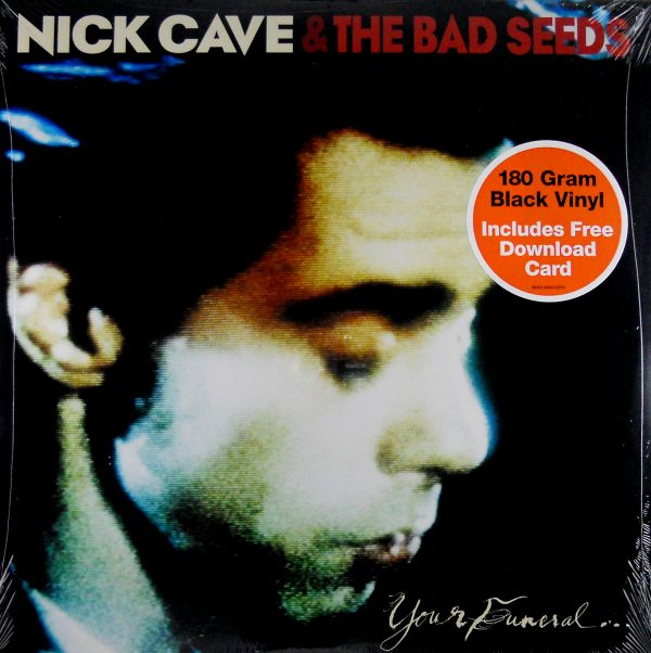 nick cave your funeral my trial usa 180g lp .JPG