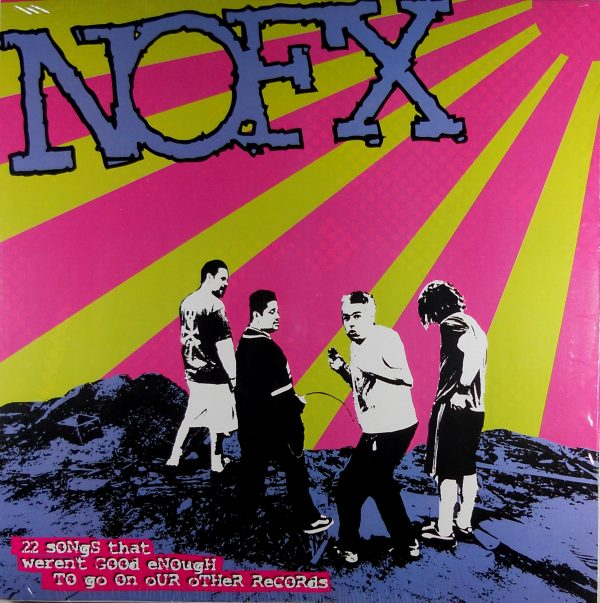 NOFX 22 songs that weren't good enough LP