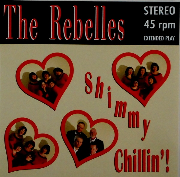 REBELLES, THE shimmy chillin! 7""