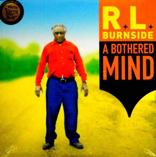 BURNSIDE, R.L. a bothered mind LP