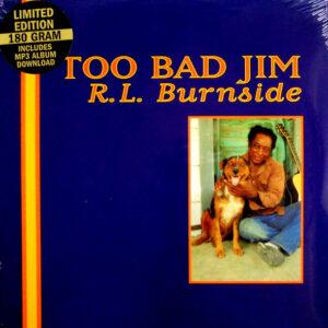 BURNSIDE, R.L. too bad jim LP