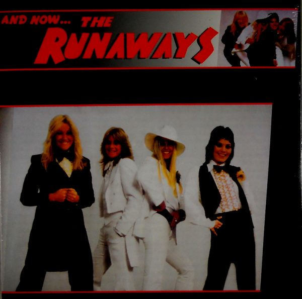 RUNAWAYS, THE and now…the runaways LP