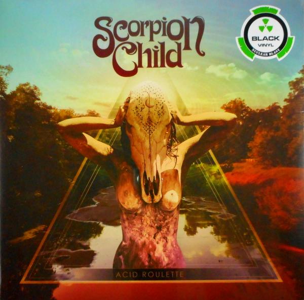 SCORPION CHILD acid roulette LP