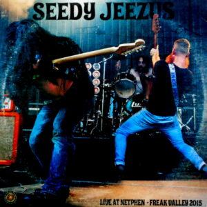SEEDY JEEZUS live at freak valley 2015 LP