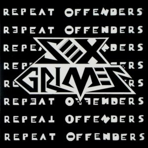SEX CRIMES repeat offenders 7""