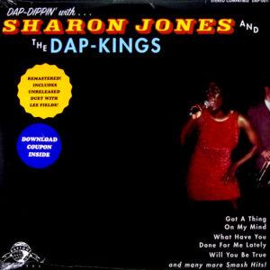 JONES, SHARON & THE DAP-KINGS dap dippin' with LP