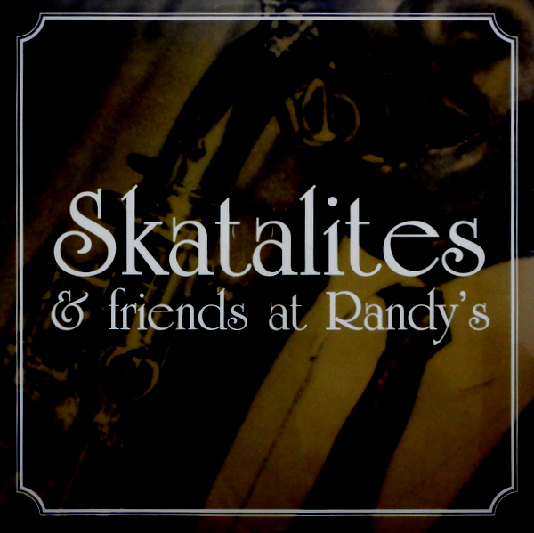 SKATALITES skatalites & friends at randy's LP
