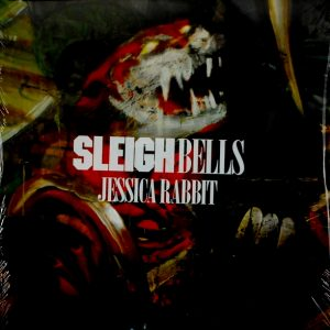 SLEIGH BELLS jessica rabbit LP