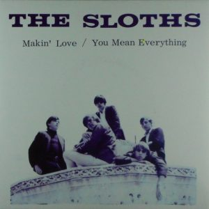 SLOTHS, THE makin' love 7""