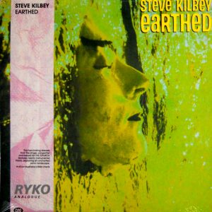 STEVE KILBEY earthed LP