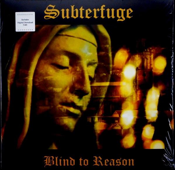 SUBTERFUGE blind to reason LP