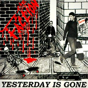 FACTION, THE yesterday is gone LP