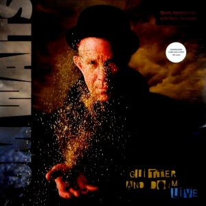 WAITS, TOM gliiter and doom live LP
