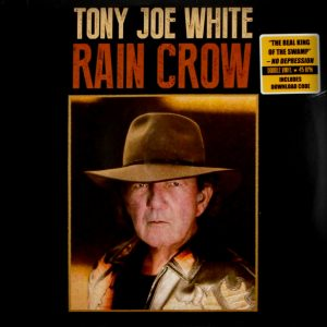 WHITE, TONY JOE rain crow LP