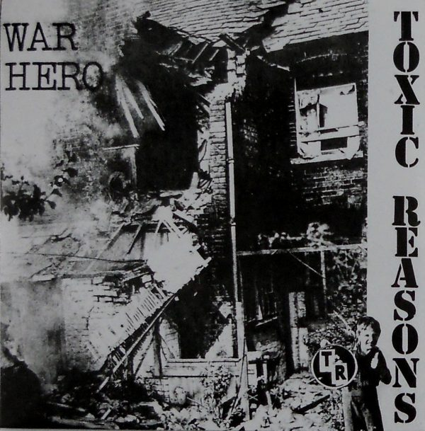 toxic reasons war hero 7