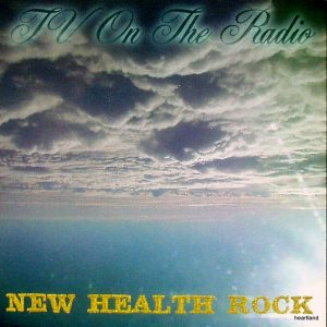 tv on the radio new health 7
